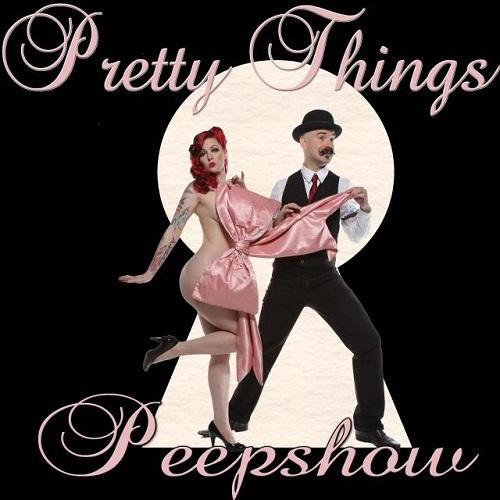 Pretty Things Peep Show